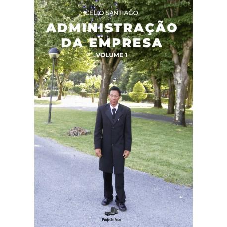 Administração da Empresa - Volume 1