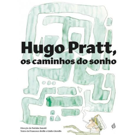Hugo Pratt, os Caminhos do Sonho