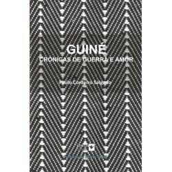 Guiné - Crónicas de Guerra e Amor
