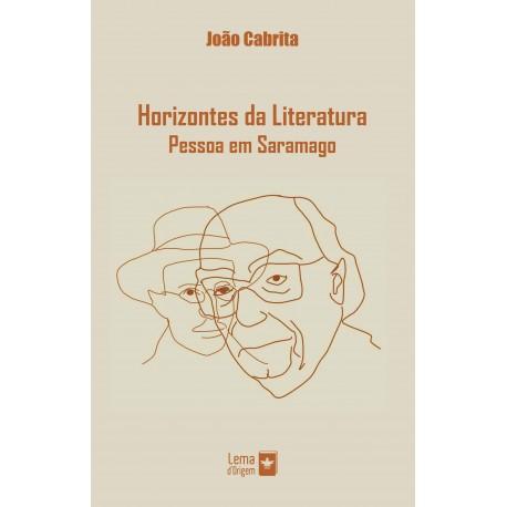 Horizontes da Literatura – Pessoa em Saramago