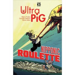 Ultra Pig: Nipponic Roullete