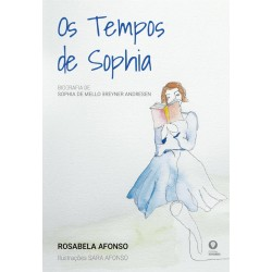 Os Tempos de Sophia - Biografia de Sophia de Mello Breyner Andresen