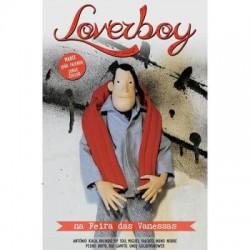 Loverboy na Feira das Vanessas